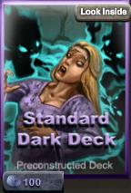 Standard dark deck