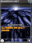 Dark ShadowMist