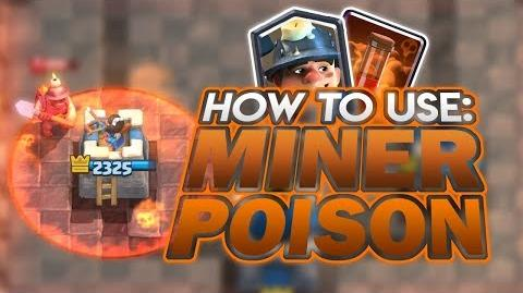 Clash Royale How to Use Miner Poison