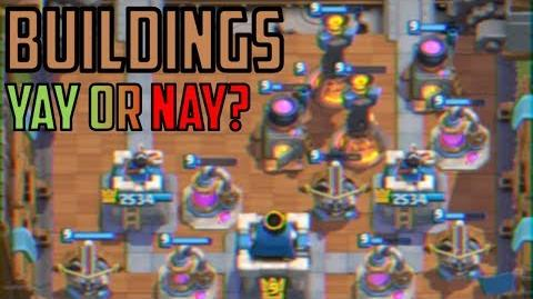 The GOOD and the BAD of Buildings Clash Royale Strategy Guide