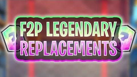 Best F2P LEGENDARY Replacements Clash Royale Free to Play Guide