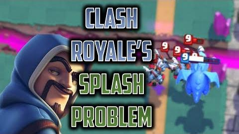 WHY ARE ALL SPLASH CARDS BAD IN CLASH ROYALE!? Splash Balancing, Mechanics, and Statistics Theory