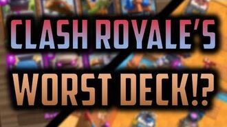 PLAYING CLASH ROYALE'S WORST EVER LADDER DECK Clash Royale Trolling and... Strategy?...