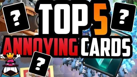 TOP 5 Most ANNOYING Cards Clash Royale