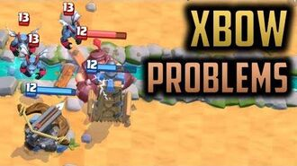 Here are all the Problems with Xbow on Ladder... - Episode 15 - Clash Royale Ladder Pushing Series