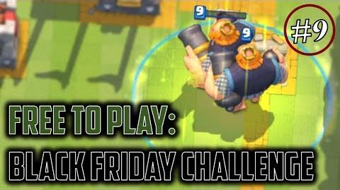 BLACK FRIDAY CHALLENGE (only a week late) Clash Royale Free to Play Series Episode 9
