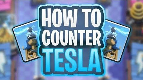 How To Counter Tesla Clash Royale