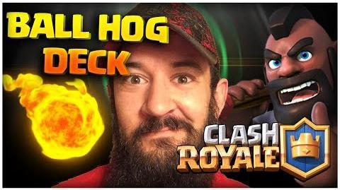 Clash Royale Best Ball Hog Deck