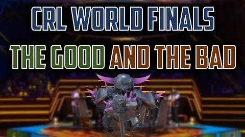 CLASH ROYALE LEAGUE WORLD FINALS What Supercell Did RIGHT and WRONG + My Opinions