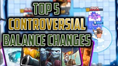 TOP 5 BALANCE CHANGES IN CLASH ROYALE HISTORY Controversial balances that changed Royale forever!