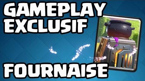 SNEAK PEEK CLASH ROYALE LA FOURNAISE ! GAMEPLAY EN EXCLU !