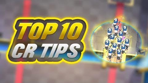 TOP 10 TIPS IN CLASH ROYALE