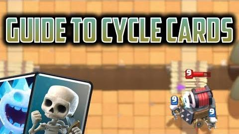 How to Use Cycle Cards - Clash Royale Deck Guide