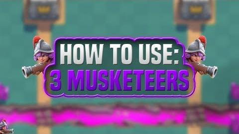 Clash Royale How to Use Three Musketeers