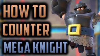 How to Counter Mega Knight - One of Clash Royale's MOST HATED cards Clash Royale Strategy Guide