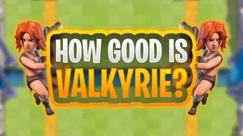 IS VALKYRIE OP!? ANALYSING BALANCE CHANGES CLASH ROYALE