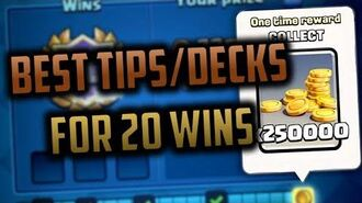 20 Win Challenge WATCH THIS VIDEO BEFORE USING YOUR FREE ENTRIES! Top 5 Decks and Tips for 20 wins!