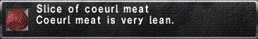 Slice of coeurl meat