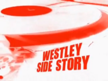 Westley Side Story