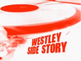 Westley Side Story