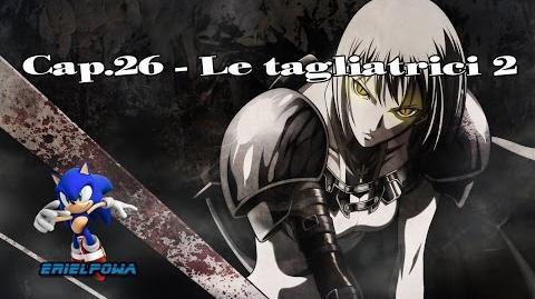 HD Claymore Manga ITA Cap.26 - Le tagliatrici 2