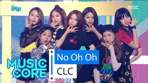 -Comeback Stage- CLC - No Oh Oh, 씨엘씨 - 아니야 Show Music core 20160604