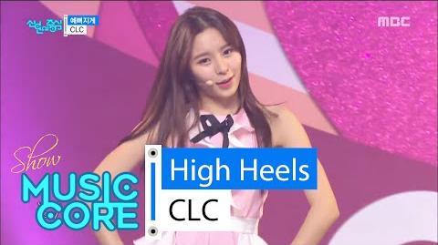 -HOT- CLC - High Heels, 씨엘씨 - 예뻐지게 20160305
