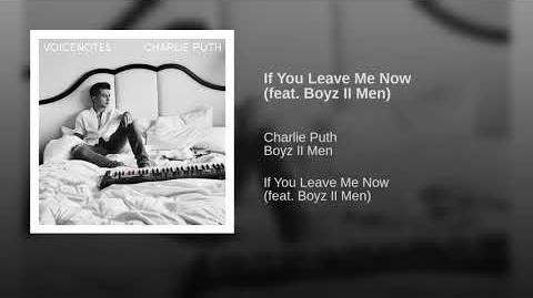 If You Leave Me Now (feat. Boyz II Men)