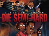 Die Semi-Hard