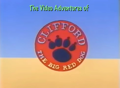 The Video Adventures of Clifford the Big Red Dog (1988)