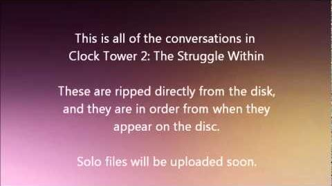 Clock Tower 2 The Struggle Within conversations (with English subtitles)