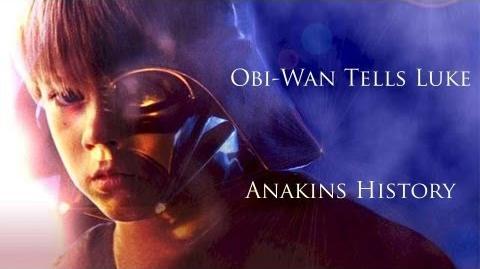 Obi Wan tells Luke Anakins History Remastered