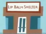 Lip Balm Shelter
