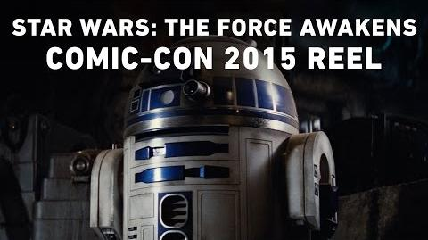 Star Wars The Force Awakens - Comic-Con 2015 Reel