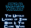 The Untold Legend of Zorin Book I: The Clone Wars
