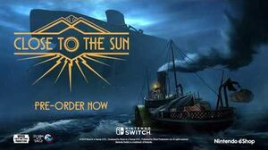 Nintendo Switch Gameplay Trailer Close to the Sun