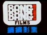 Bang! Bang! Films (Hong Kong)