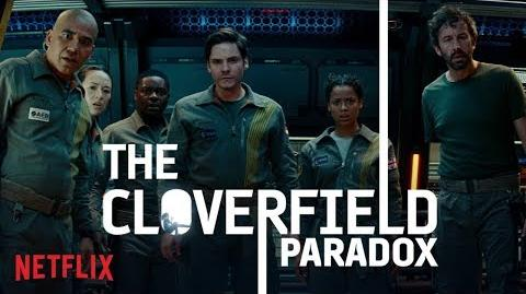 THE CLOVERFIELD PARADOX WATCH NOW NETFLIX