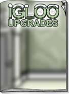 Igloo Upgrades Sep 17