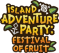 Island Adventure Party Festival of Fruit