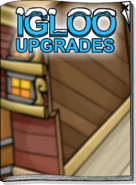 Igloo Upgrades Jul 18