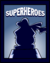Superhero Stage Poster