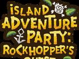 Island Adventure Party: Rockhopper's Quest