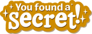 You Found A Secret