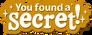You Found A Secret
