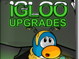 Igloo Upgrades