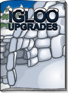 Igloo Upgrades February 2011