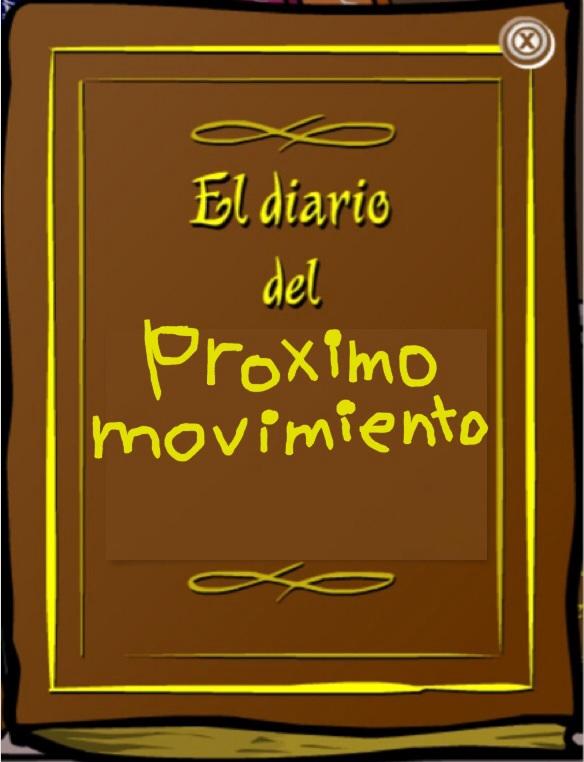 Diario del próximo movimiento