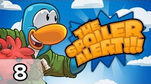 Club Penguin THE SPOILER ALERT! Ep. 8