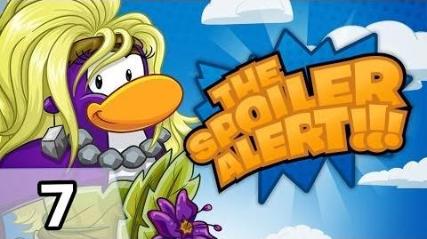 Club Penguin THE SPOILER ALERT! Ep. 7